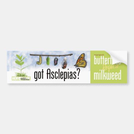 Got Asclepias (Milkweed)? Bumper Sticker
