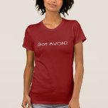 Got AVON? T Shirts