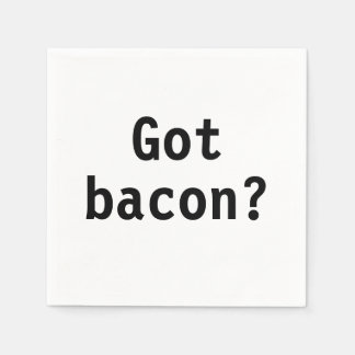 Got Bacon? Disposable Serviettes