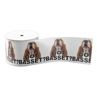 Got Basset? Basset Hound Ribbon Grosgrain Ribbon