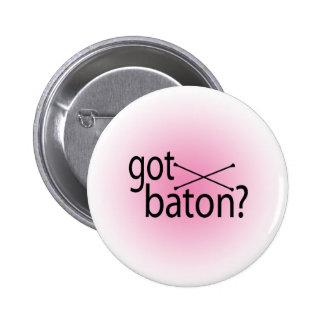 got baton? 6 cm round badge