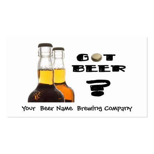 Got Beer? Brewing Company, Bar, U-Brew Business Card