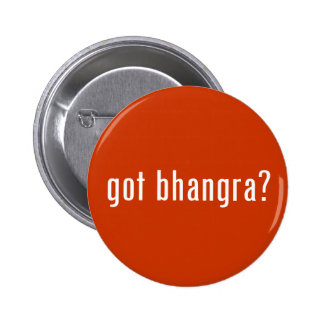 got bhangra? 6 cm round badge