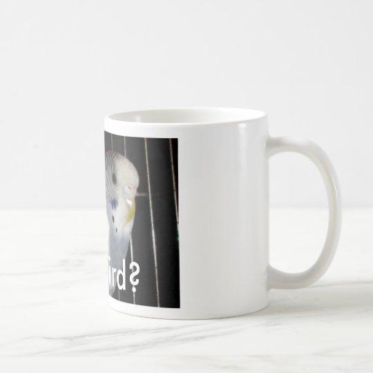Got Bird? Coffee Mug