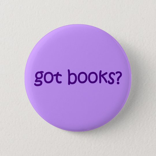 Got Books? Button