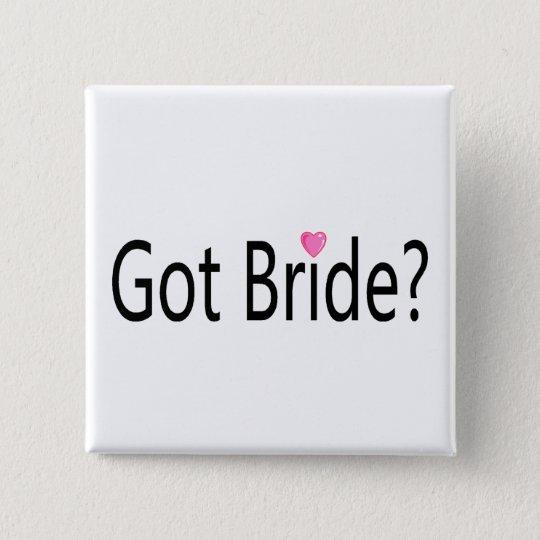 Got Bride 15 Cm Square Badge