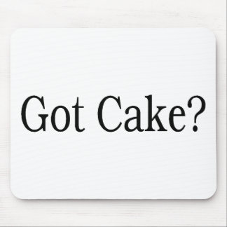Got Cake Mouse Pad