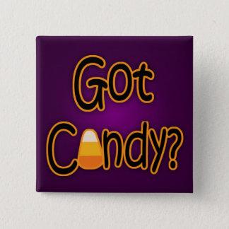 Got Candy? 15 Cm Square Badge