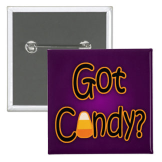 Got Candy? 15 Cm Square Badge