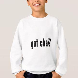 got chai? sweatshirt