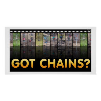 Got Chains? Poster