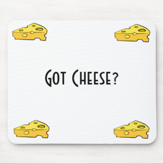 Got Cheese? Mouse Mat