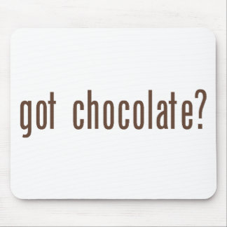 """Got Chocolate?"" Mousepad"