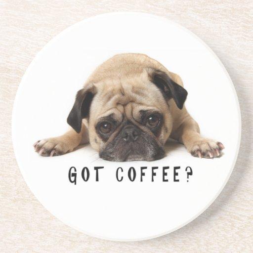 Got Coffee? Pug Coaster