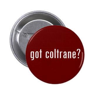 got coltrane? 6 cm round badge