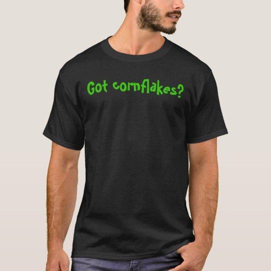 Got cornflakes? T-Shirt