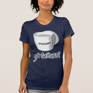 Got Culture? Yogurt T-Shirt