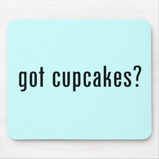 got cupcakes? mouse pad