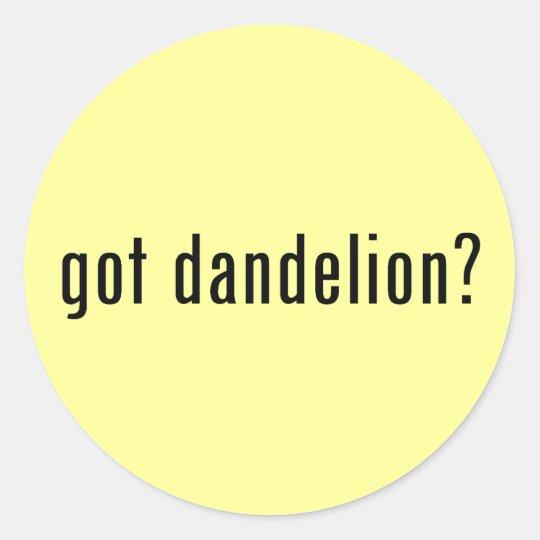 got dandelion? classic round sticker