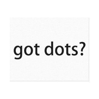 Got Dots Funny Marching Band Canvas Prints