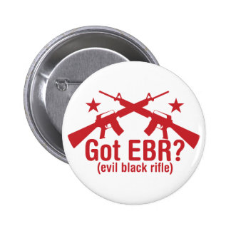 Got EBR? AR15 6 Cm Round Badge