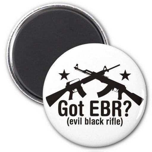 Got EBR? AR15 and AK47 Magnets