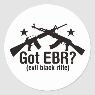 Got EBR? AR15 and AK47 Round Sticker