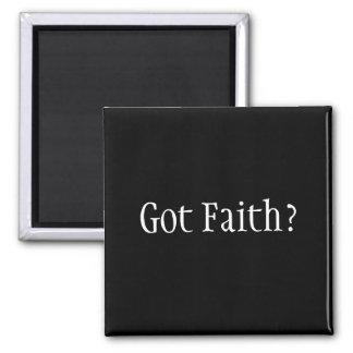 Got Faith? Magnet