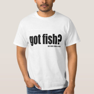 Got Fish Shirts