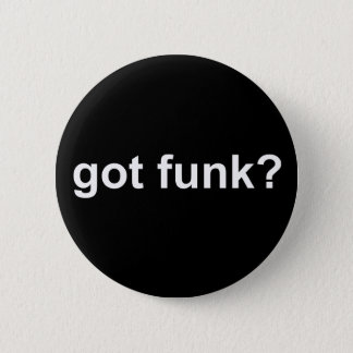 Got Funk Black 6 Cm Round Badge