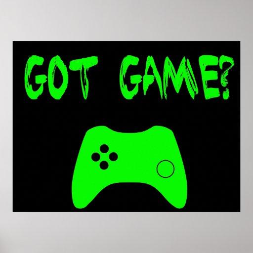 Got Game?  Funny Gamer Poster