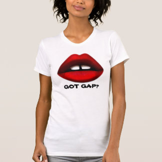 Got Gap? Gapped toothed Girl T-shirt