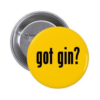 got gin? 6 cm round badge