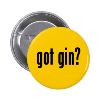 got gin? button