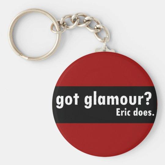 Got Glamour, Eric does Key Ring