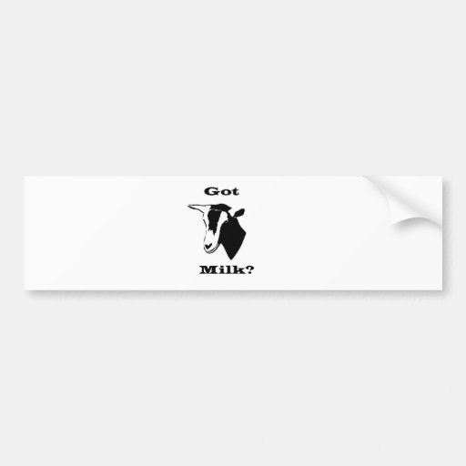 Got Goat Milk? Bumper Stickers