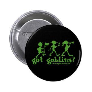 got goblins? 6 cm round badge
