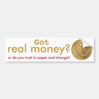 Got gold? bumper sticker