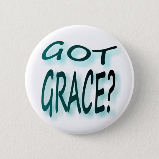 Got Grace 6 Cm Round Badge