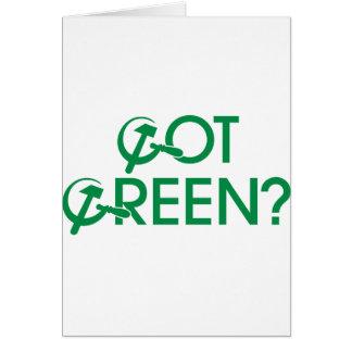 Got Green? Greeting Card