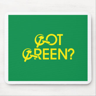 Got Green? Mouse Pad