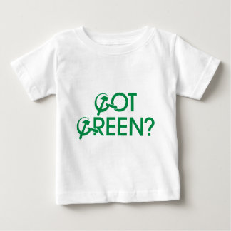 Got Green? Tshirt