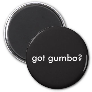 Got Gumbo Louisiana Cajun Magnet