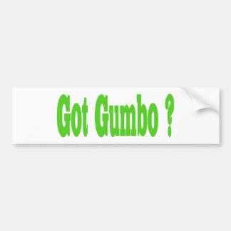 Got Gumbo Sticker Bumper Sticker