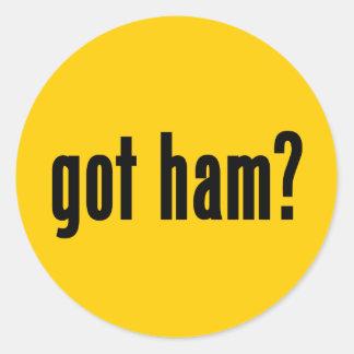 got ham? classic round sticker
