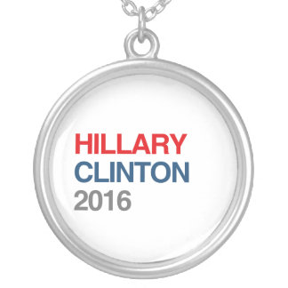 GOT HILLARY CLINTON 2016 PERSONALIZED NECKLACE