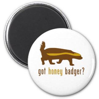 got honey badger? 6 cm round magnet