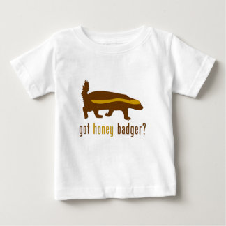 got honey badger? baby T-Shirt