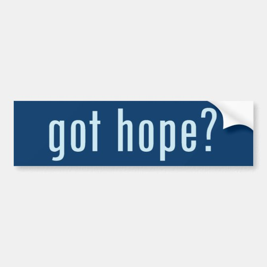 got hope? bumper sticker