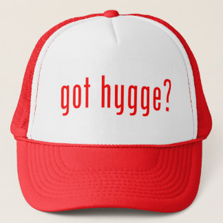 got hygge? trucker hat